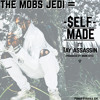 Self Made Ft. Tay Assassin (Produced By Monk HTS)