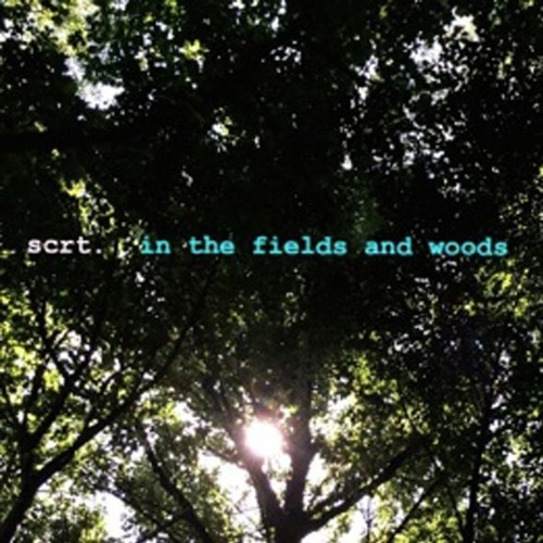 In The Fields And Woods