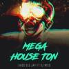MEGA HOUSE TON - BASS DEE JAY Ft DJ NICO