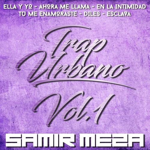 Samir Meza - Trap Urbano Vol 1
