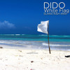 DIDO - White Flag (Sumatrah Rmx)