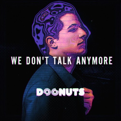 Charlie Puth We Don T Talk Anymore Feat Selena Gomez Doonuts