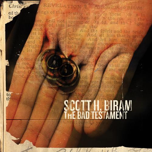 Scott H. Biram - 'The Bad Testament'