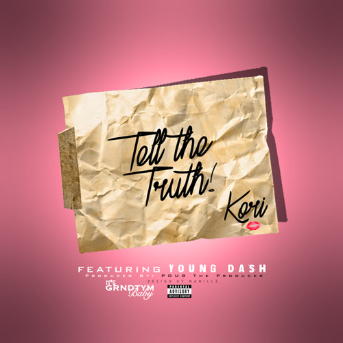 Kori Ft. Young Dash - Tell The Truth