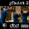 JFB: Act 2 (feat Styles x Polo)