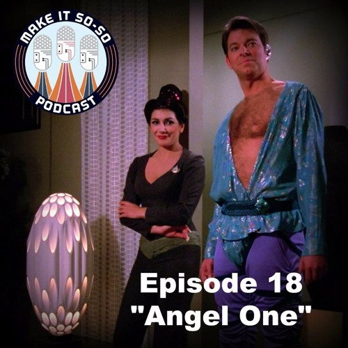 Episode 18 - Angel One