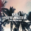 You're Beautiful Prod. Yours Truly Beats