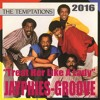 THE TEMPTATIONS - Treat Her Like A Lady (Jayphies-Groove) 2016