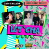 Dash Calzado & Lunch Money Project - Gotta Let 'Cha Know 2016