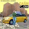 Cash Cab ft. Lazawrist (Freestyle)