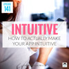 JMS141: How to ACTUALLY Make Your App (or Website) Intuitive