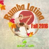 Download Rumba Latina Fall 2016 Mp3