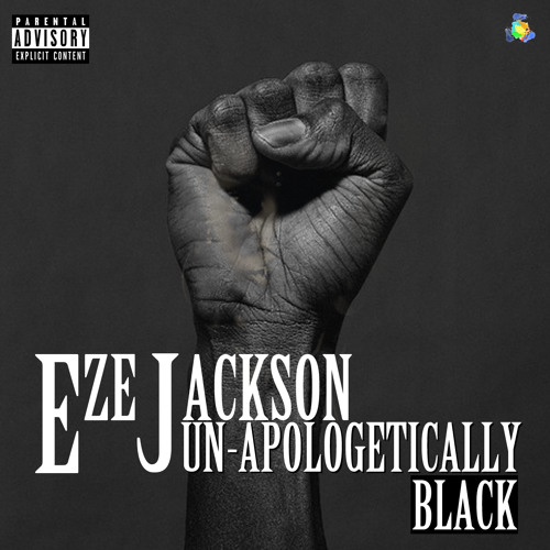 """Un-Apologetically Black"" Produced By Juzz 1"