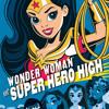 Wonder Woman at Super Hero High (DC Super Hero Girls) by Lisa Yee, read by Ashley Eckstein