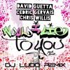 Dj Ludo Remix David Guetta Cedric Gervais And Chris Willis Would I Lie To You Mp3