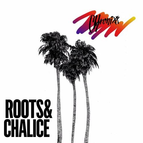 Chronixx - Roots & Chalice