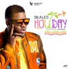 SKALES - HOLIDAY [Prod. Jay Pizzle]