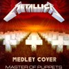 Metallica - Master of Puppets Medley (guitar cover)