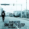 """Alan Walker - Sing Me To Sleep (KBN & NoOne Bootleg) [Out Now!] Click """"Buy"""" To Free Download"""