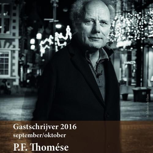 Gastschrijver P.F. Thomese in gesprek met Arjan Visser