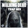 The Walking Dead Trap Mix 💣 Best Trap Mix 2016, Top 20 Trap & Bass Songs