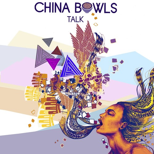 China Bowls - Talk EP