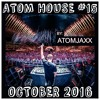 Atom House #15 - October 2016 Mix By AtomJaxx [FREE DOWNLOAD] mp3
