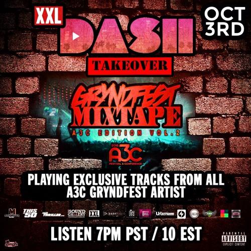 Live @DashRadio #Gryndfest Vol.2 TakerOver @Earplugs #XXL Station