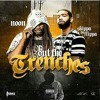 Out da trenches ft.Skippa da flippa mp3.