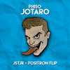 Phiso - Jotaro (JSTJR x Positron Flip) mp3