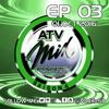 S05EP03 #ATVMix - ACTU / DECOUVERTES By VDJ KoS'D (01-10-2016) mp3