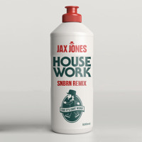 Jax Jones - House Work (SNBRN Remix)