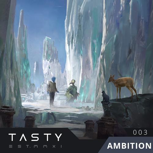 Tasty Album 003 - Ambition
