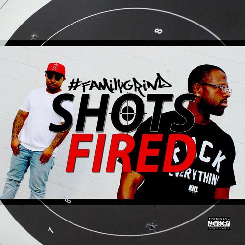 #FAMILYGRIND {Phresh + Speech} - Shots Fired