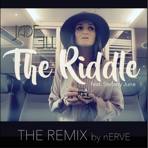 Jade Ell feat. Stefany June - The nERVE Riddle Remix