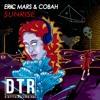 ERIC MARS & COBAH - SUNRISE (Original Mix)