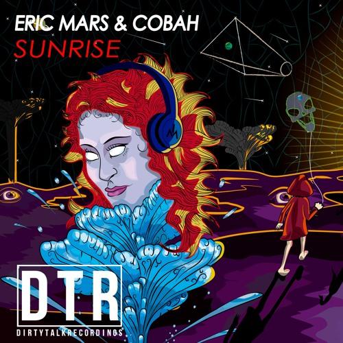 "ERIC MARS & COBAH - SUNRISE (Original Mix)""FREE DONWLOAD CLICK BUY"""