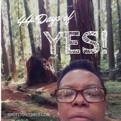 Say Yes! Meditation