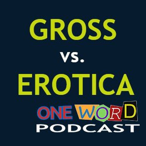 Gross vs Erotica with Christian