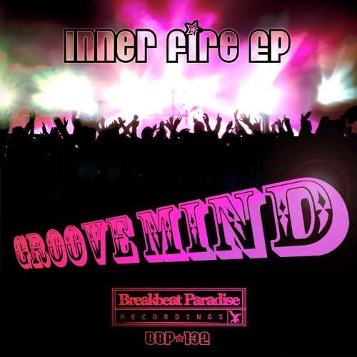 BBP132A - Groove Mind - Inner Fire (Preview)