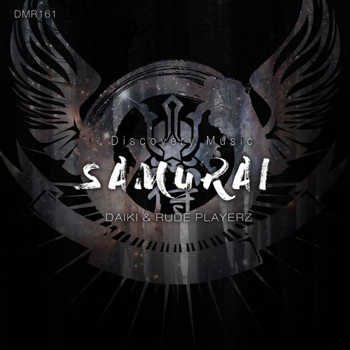 SAMURAI(Original mix)/ DAIKI & RUDE PLAYERZ