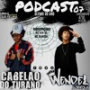 PODCAST 007 DJ CABELÃO DO TURANO - PART [WENDEL ACEROLA - MC DOM RÓ - MC OLIVEIRA] (ÚLTIMO DO ANO)