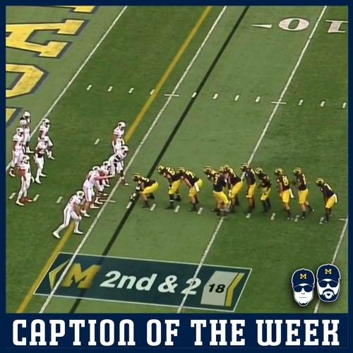 Caption of the Week: Michigan Line Up Week 5