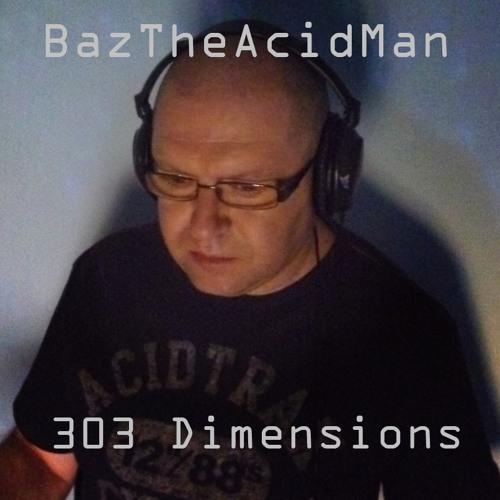 BazTheAcidMan - 303 Dimensions 013 (October 2016) P2