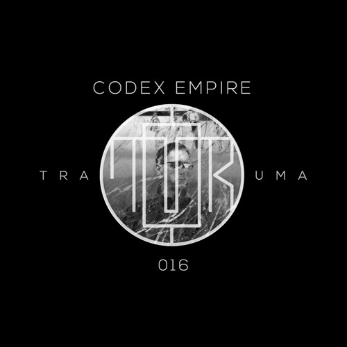 TRM PODCAST 016 | CODEX EMPIRE by TRAUMA COLLECTIVE on SoundCloud - Hear  the world's sounds