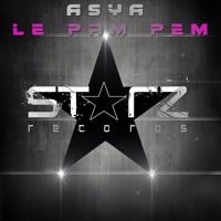 ASYA - Le Pam Pem (Original Mix) OUT NOW !