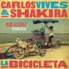 Carlos Vives & Shakira - La Bicicleta (Juan Alcaraz Version Salsaton)