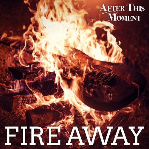 Fire Away - FREE DOWNLOAD