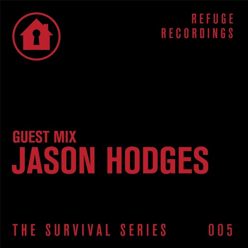 Jason Hodges Survival Series Mix 005