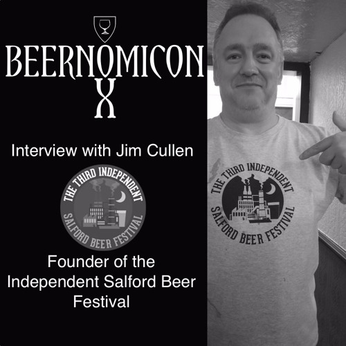 Beernomicon X - Interview with Jim of Salford Beer Festival